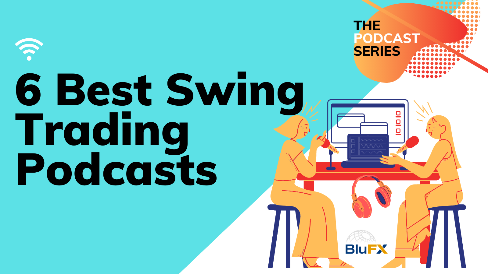 6 Best Swing Trading Podcasts