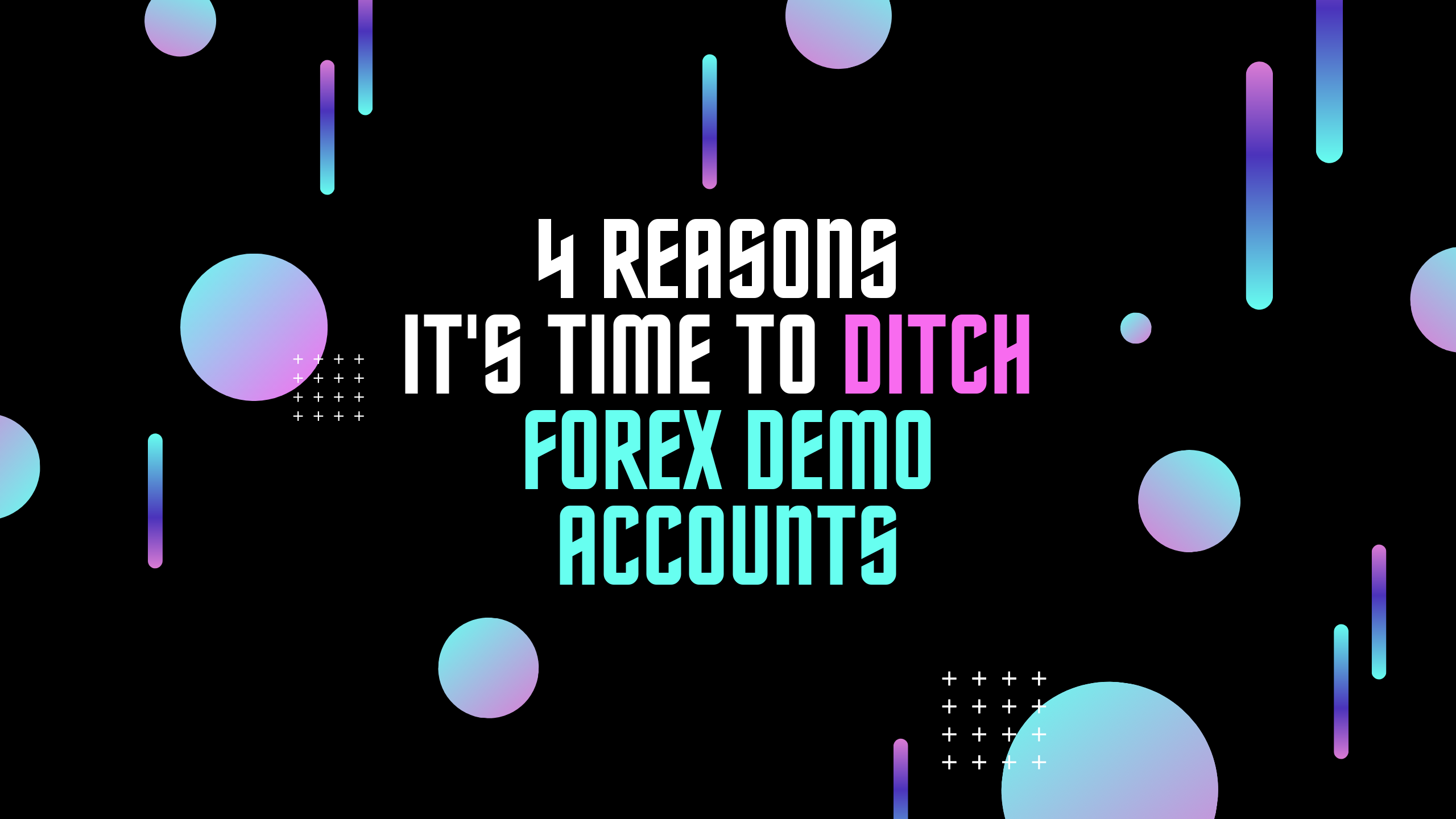 Ditch Forex Demo Accounts