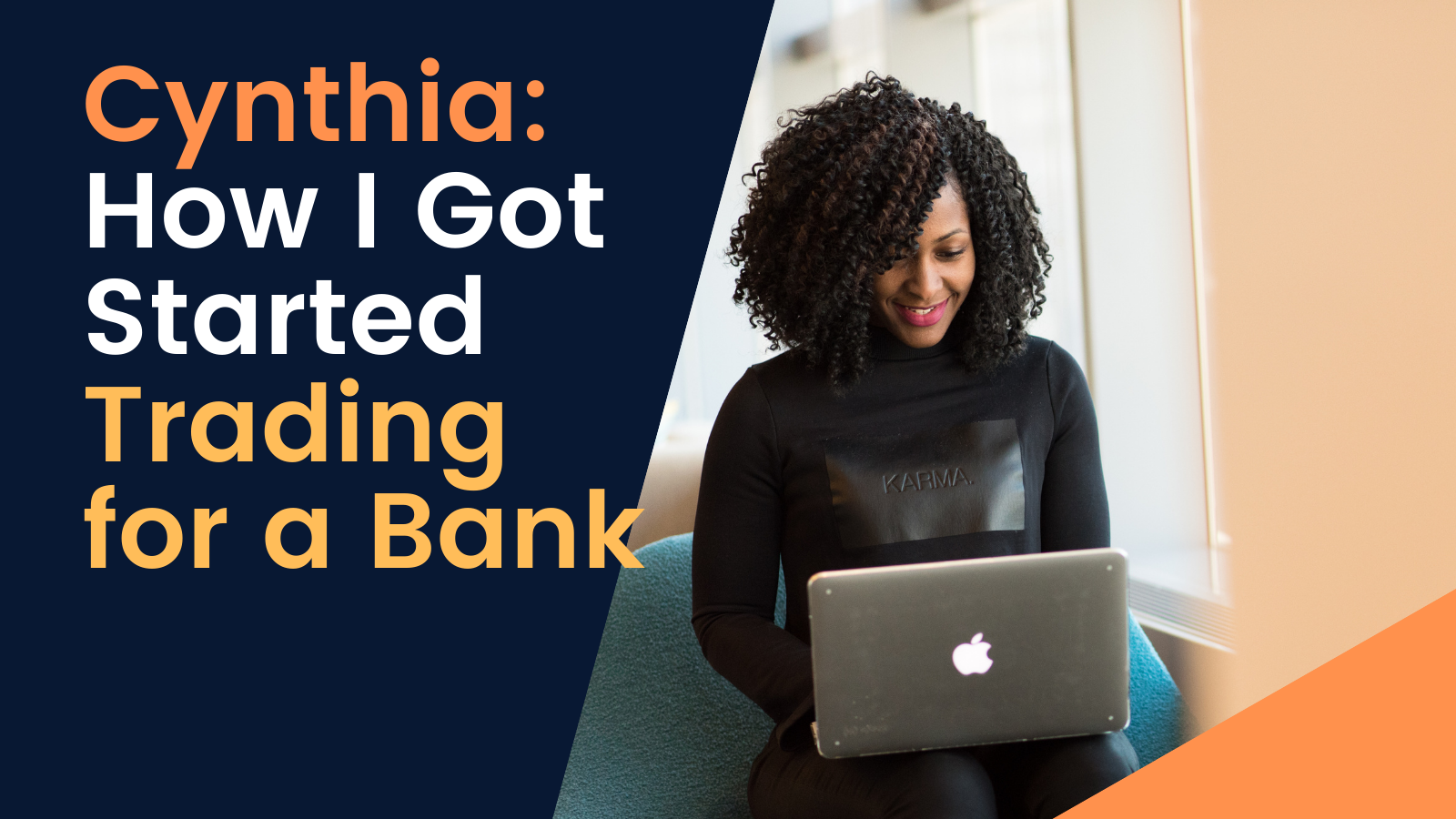 How I Got Started Trading for a Bank
