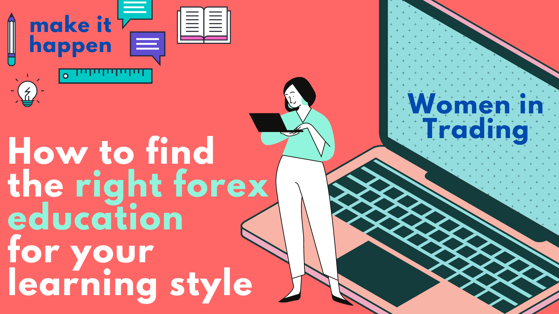 How to find the right forex education for your learning style-1