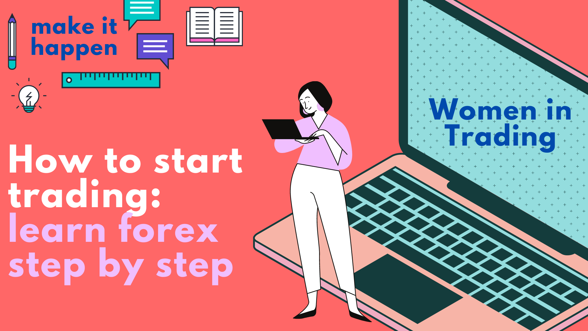 How to start trading_ learn forex step by step-1